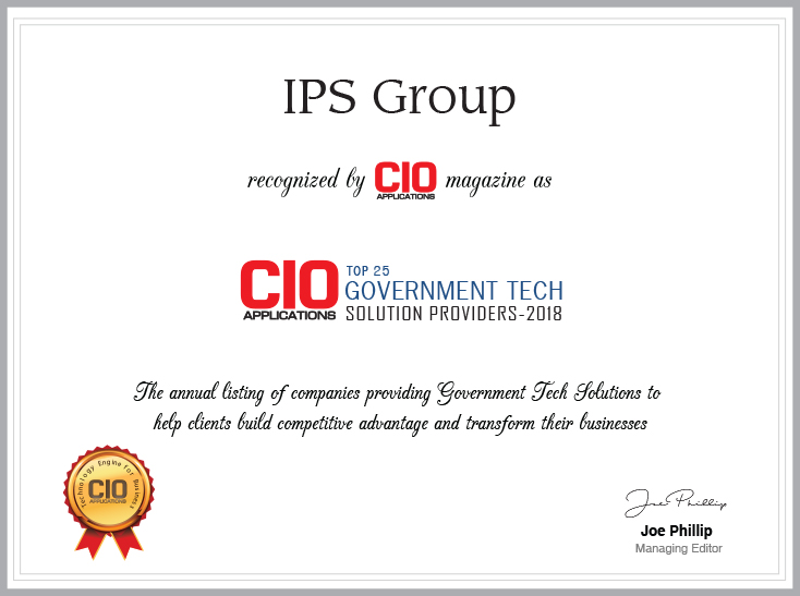 IPS Group Named as Top 25 Government Tech Solution Provider by CIO Magazine